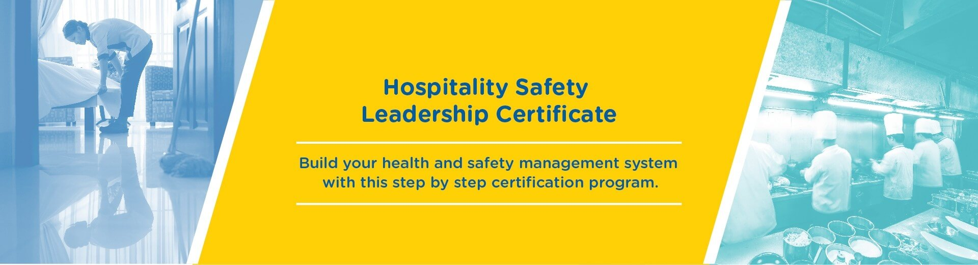 Hospitality Safety Leadership Certificate